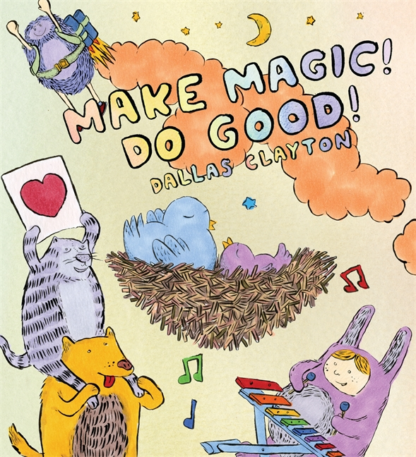 dallas clayton make magic do good