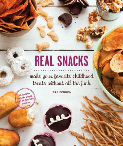 Real Snacks {Cookbook} + Giveaway real snacks lara ferroni kids snacks healthy snacks cookbook